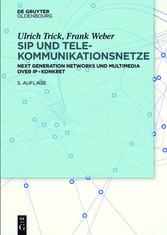SIP und Telekommunikationsnetze - Next Generati...