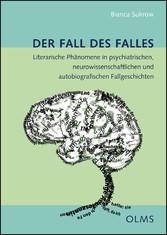 Der Fall des Falles - Literarische Phänomene in...
