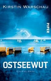 Ostseewut - Ein Kiel-Krimi