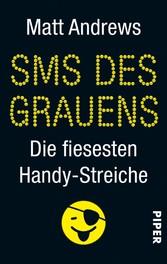 SMS des Grauens - Die fiesesten Handy-Streiche