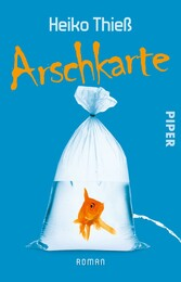 Arschkarte - Roman