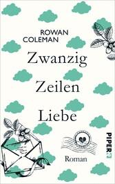 Zwanzig Zeilen Liebe - Roman