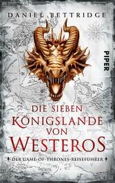 Die Sieben Königslande von Westeros - Der Game-...