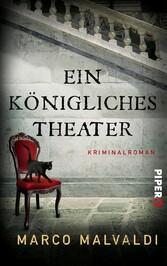 Ein königliches Theater - Kriminalroman