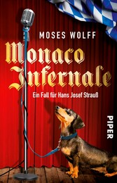 Monaco Infernale - Ein Fall für Hans Josef Strauß