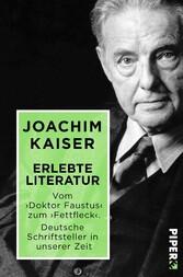 Erlebte Literatur - Vom Doktor Faustus zum Fett...