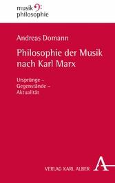 Philosophie der Musik nach Karl Marx - Ursprüng...