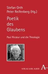 Poetik des Glaubens - Paul Ricoeur und die Theo...