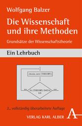 Die Wissenschaft und ihre Methoden - Grundsätze...