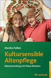 Kultursensible Altenpflege - Ideensammlung mit ...