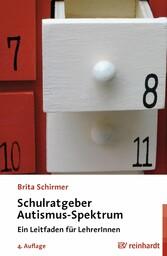Schulratgeber Autismus-Spektrum - Ein Leitfaden...