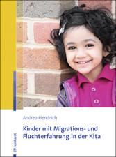 Kinder mit Migrations- und Fluchterfahrung in d...