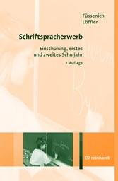 Schriftspracherwerb - Einschulung, erstes und z...