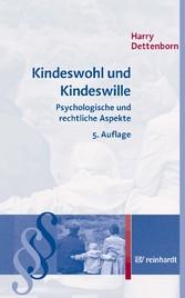 Kindeswohl und Kindeswille - Psychologische und...