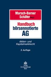 Handbuch börsennotierte AG - Aktien- und Kapita...