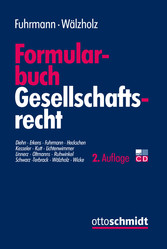 Formularbuch Gesellschaftsrecht - Muster und Er...