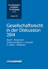 Gesellschaftsrecht in der Diskussion 2014