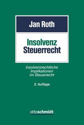 Insolvenzsteuerrecht - Insolvenzrechtliche Impl...