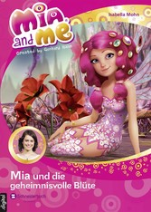 Mia and me, Band 22 - Mia und die geheimnisvoll...