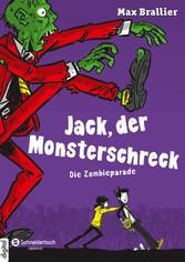 Jack, der Monsterschreck, Band 02 - Die Zombiep...