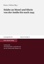 Städte an Mosel und Rhein von der Antike bis na...