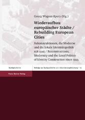 Wiederaufbau europäischer Städte / Rebuilding E...