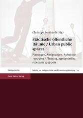Städtische öffentliche Räume / Urban public spa...