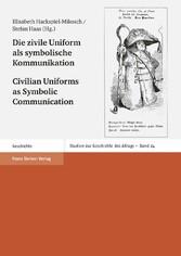 Die zivile Uniform als symbolische Kommunikatio...