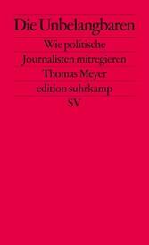 Die Unbelangbaren - Wie politische Journalisten...