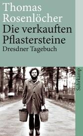 Die verkauften Pflastersteine - Dresdner Tagebuch