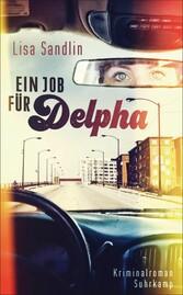 Ein Job für Delpha - Kriminalroman