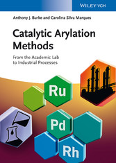 Catalytic Arylation Methods - From the Academic...