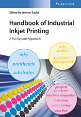Handbook of Industrial Inkjet Printing - A Full System Approach