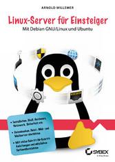 Linux-Server fr Einsteiger - Mit Debian GNU/Lin...