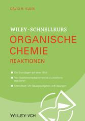 Wiley-Schnellkurs Organische Chemie II - Reaktionen