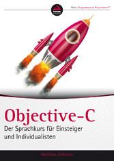 Objective-C - Der Sprachkurs fr Einsteiger und ...