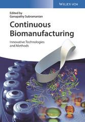 Continuous Biomanufacturing - Innovative Techno...