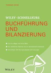 Wiley-Schnellkurs Buchführung und Bilanzierung