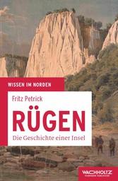 Rügen - Die Geschichte einer Insel