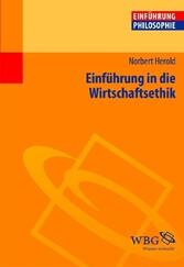 Einführung in die Wirtschaftsethik