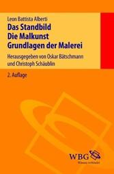 Das Standbild - Die Malkunst - Grundlagen der M...