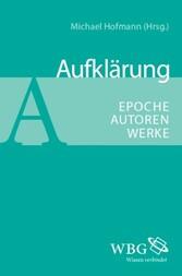 Aufklärung - Epoche - Autoren - Werke