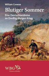Blutiger Sommer - Eine Deutschlandreise im Drei...
