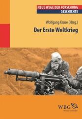 Der Erste Weltkrieg - Neue Wege der Forschung