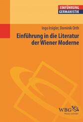 Einführung in die Literatur der Wiener Moderne