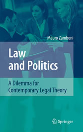Law and Politics - A Dilemma for Contemporary Legal Theory