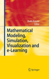 Mathematical Modeling, Simulation, Visualization and e-Learning - Proceedings of an International Workshop held at Rockefeller Foundation' s Bellagio Conference Center, Milan, Italy, 2006