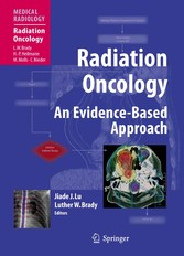 Radiation Oncology - An Evidence-Based Approach