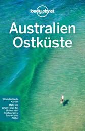 Lonely Planet Reiseführer Australien Ostküste -...