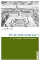 Politische Sicherheit - Zur Geschichte eines um...